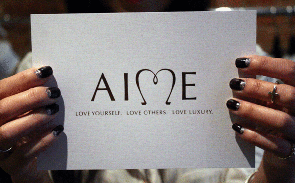Aime Luxury. Love yourself. Love others. Love luxury.