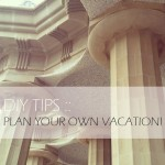 Travel :: Plan Your Own Vacation!