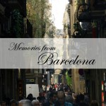 Travel :: Memories from Barcelona