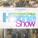 Event :: Giveaway for Tickets to the International Home Show (Toronto/Mississauga)
