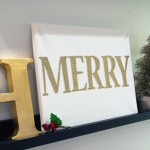 "HoliDIY :: Glitter ""MERRY"" Canvas"