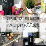 Home Decor :: Creating Tray and Tabletop Vignettes {with Kleenex}