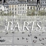 Travel :: 4 Days in Paris {part deux}