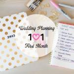 Wedding Planning 101 :: First Month