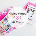 Wedding Planning 101 :: Selecting a Wedding Gift Registry