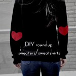 DIY :: 4 Fun DIY Sweatshirt/Sweater Projects