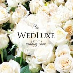 Wedding Planning 101 :: The WedLuxe Wedding Show