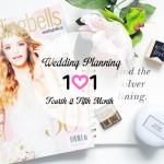 Wedding Planning 101 :: 4th & 5th Month